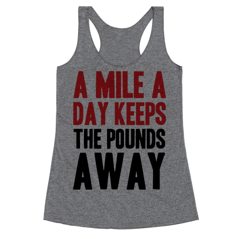 A Mile A Day Racerback Tank Top