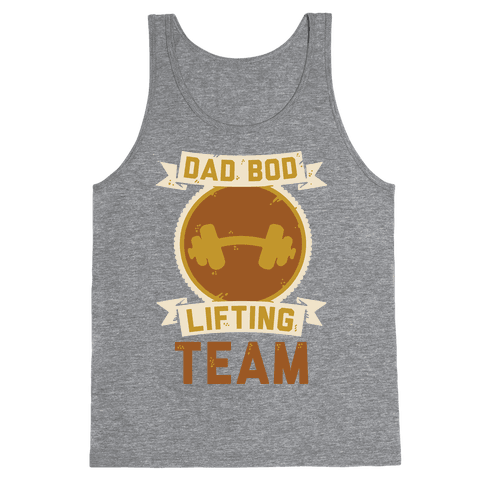 Dad Bod Lifting Team Tank Top
