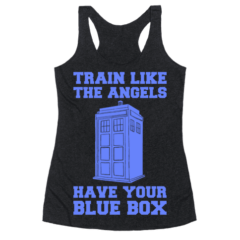 Train Like The Angels Have Your Blue Box Racerback Tank Top