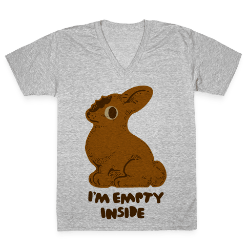 I'm Empty Inside Chocolate Easter Bunny V-Neck Tee Shirt