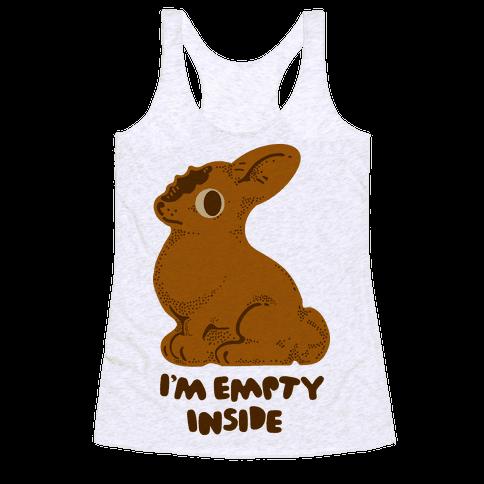 I'm Empty Inside Chocolate Easter Bunny Racerback Tank Top