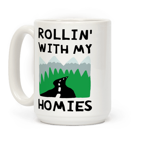 Rollin' With My Homies Road Trip Coffee Mug