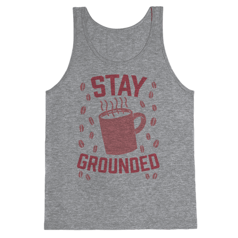 Stay Grounded Tank Top