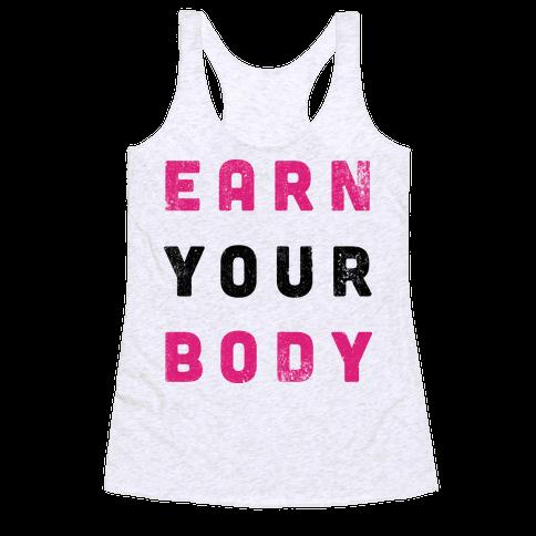 Earn Your Body Racerback Tank Top