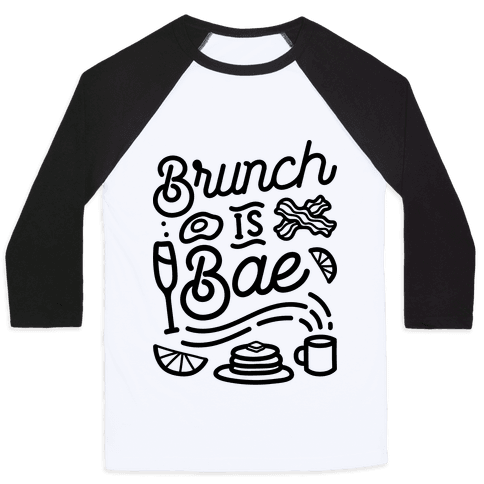Brunch Is Bae Baseball Tee