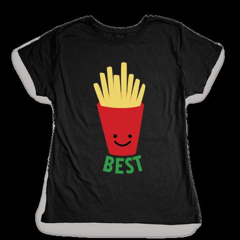 Best Fries Womens T-Shirt