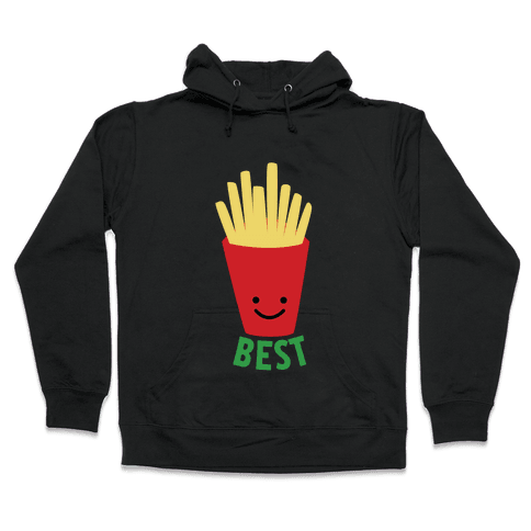 Best Fries Hooded Sweatshirt
