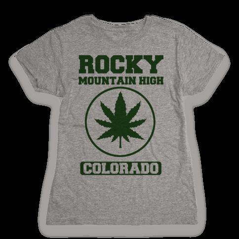 Rocky Mountain High Colorado Womens T-Shirt