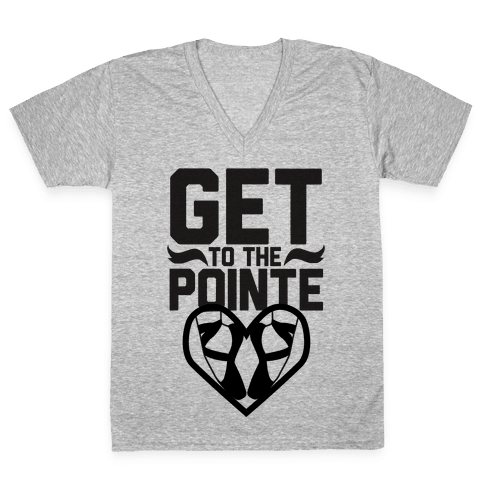 Get to the Pointe V-Neck Tee Shirt