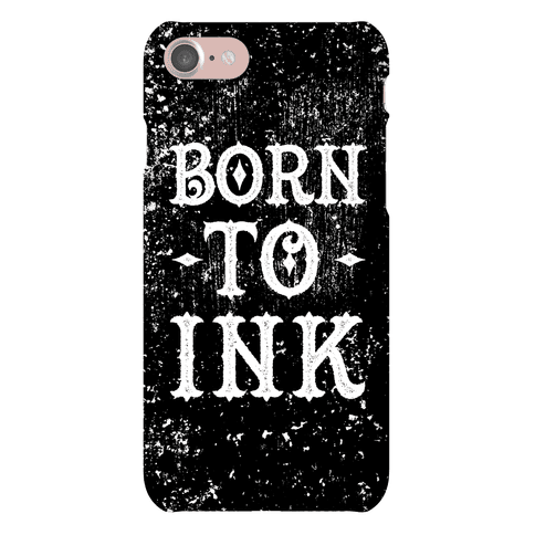 Born To Ink Phone Case