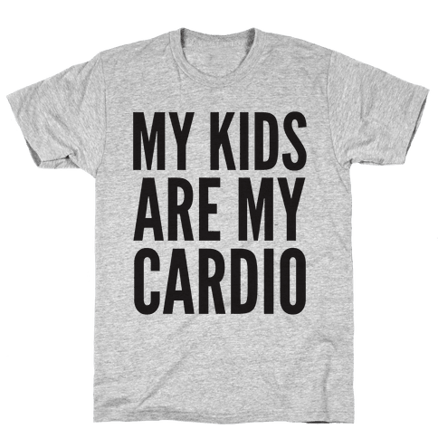 My Kids Are My Cardio Mens T-Shirt