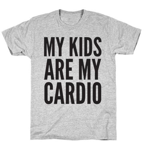 My Kids Are My Cardio T-Shirt