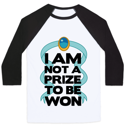 I Am Not A Prize To Be Won Baseball Tee
