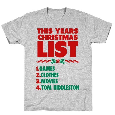 Tom is on my List T-Shirt