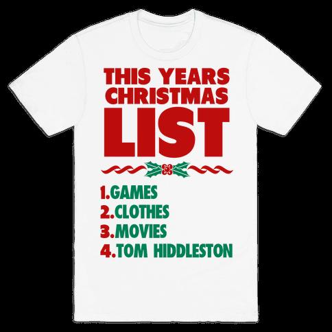 Tom is on my List Mens T-Shirt