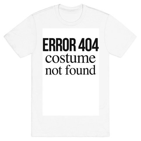 Error 404 Costume Mens T-Shirt
