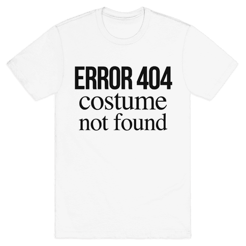 Error 404 Costume Mens T-Shirt