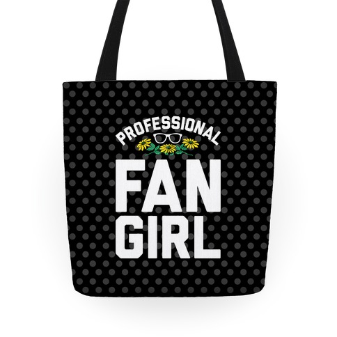 Professional Fangirl Tote