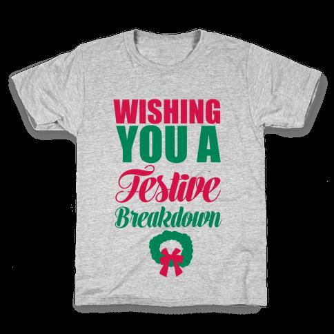 Wishing You A Festive Breakdown Kids T-Shirt