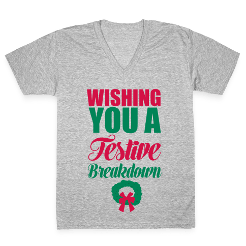 Wishing You A Festive Breakdown V-Neck Tee Shirt