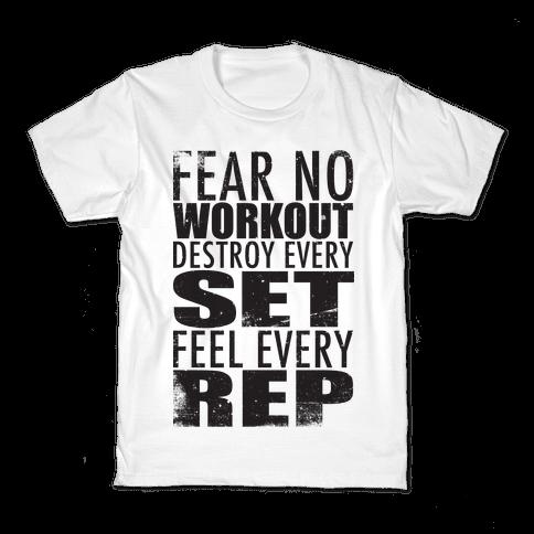 Fear No Workout Kids T-Shirt
