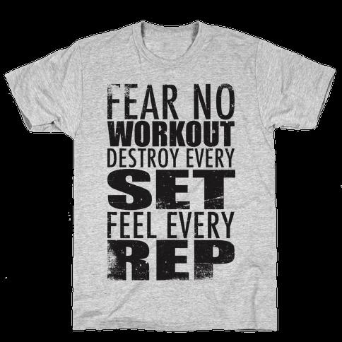 Fear No Workout Mens T-Shirt