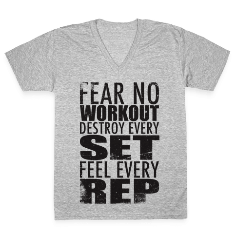 Fear No Workout V-Neck Tee Shirt