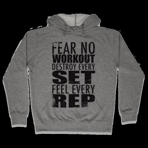 Fear No Workout Hooded Sweatshirt