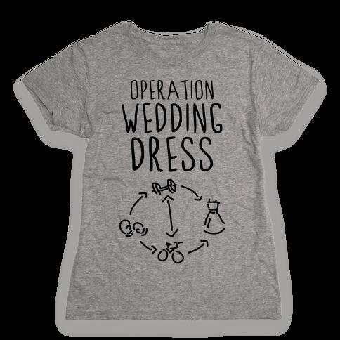 Operation Wedding Dress (Tank) Womens T-Shirt