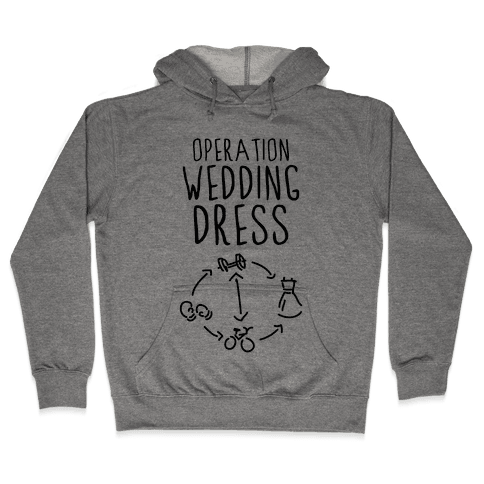 Operation Wedding Dress (Tank) Hooded Sweatshirt