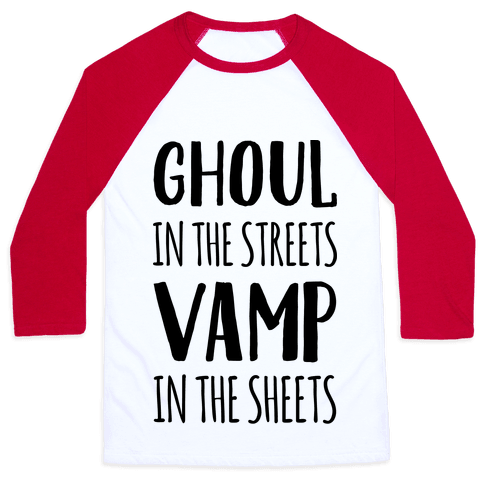Ghoul In The Sheets Vamp In The Sheets Baseball Tee