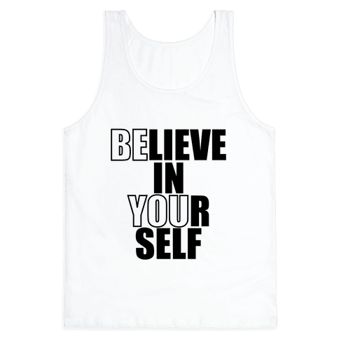 Believe In Yourself Tank Top