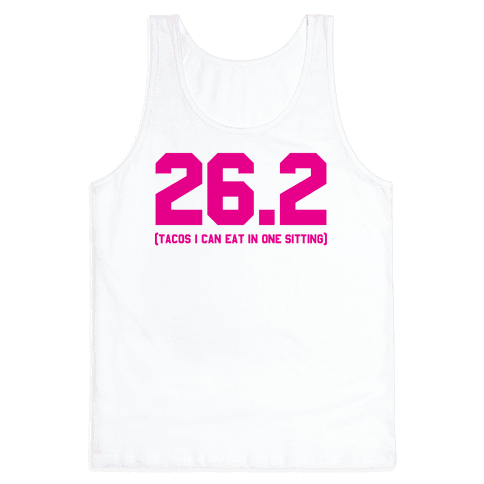 26.2 Tacos In One Sitting Tank Top