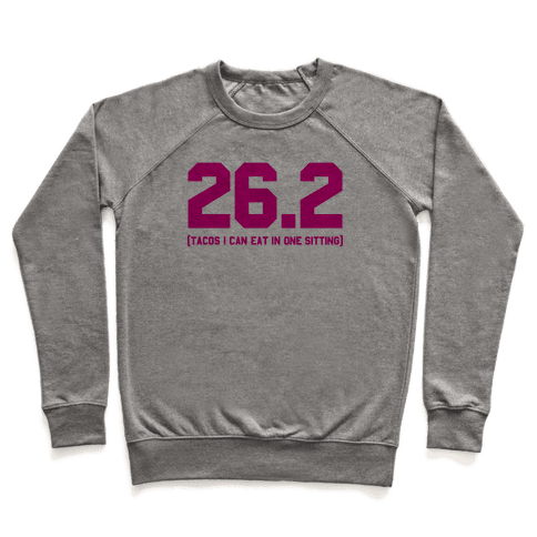 26.2 Tacos In One Sitting Pullover