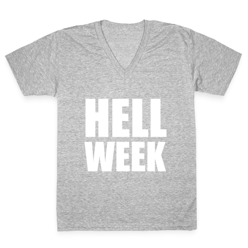Hell Week V-Neck Tee Shirt