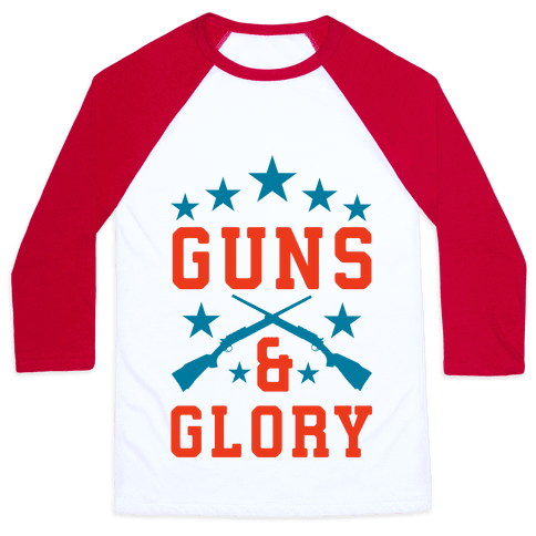 Guns and Glory