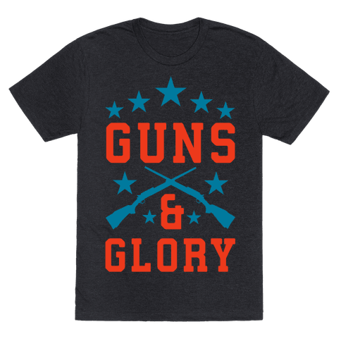 Guns and Glory Mens T-Shirt