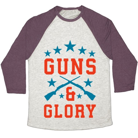 Guns and Glory Baseball Tee