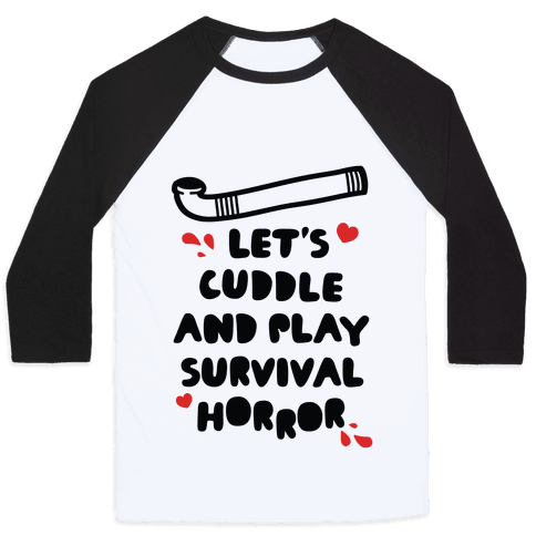 Let's Cuddle and Play Survival Horror Baseball Tee