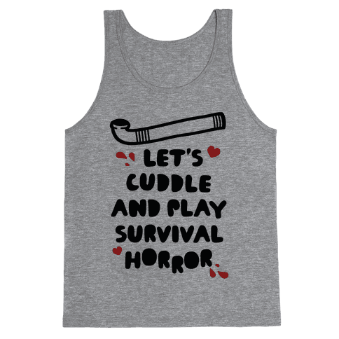 Let's Cuddle and Play Survival Horror Tank Top