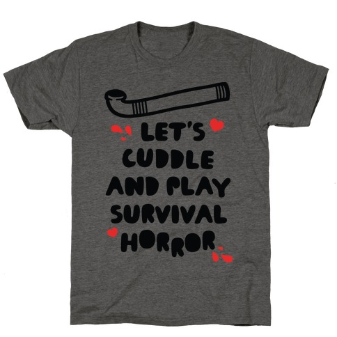 Let's Cuddle and Play Survival Horror T-Shirt