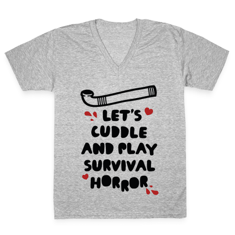 Let's Cuddle and Play Survival Horror V-Neck Tee Shirt