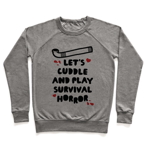 Let's Cuddle and Play Survival Horror Pullover