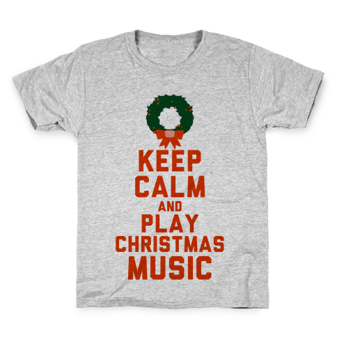 Keep Calm and Play Christmas Music Kids T-Shirt