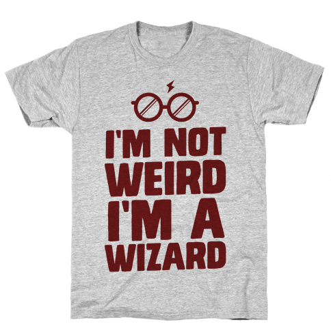 I'm Not Weird I'm a Wizard Mens T-Shirt