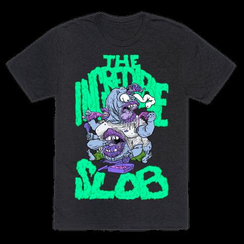 The Incredible Slob