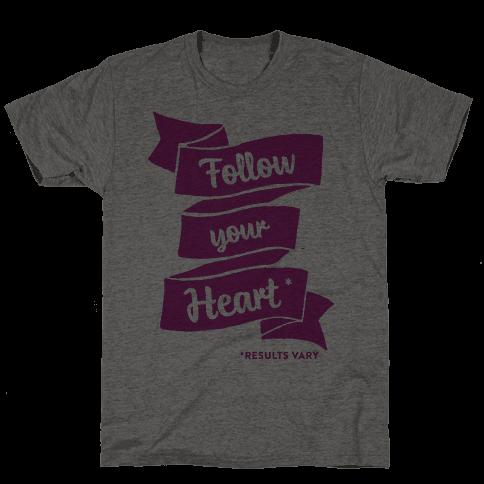 Follow Your Heart *
