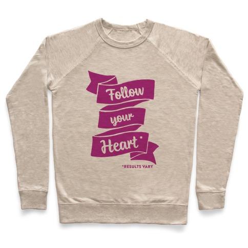 f24243d5e2021 Follow Your Heart * Crewneck Sweatshirt   LookHUMAN