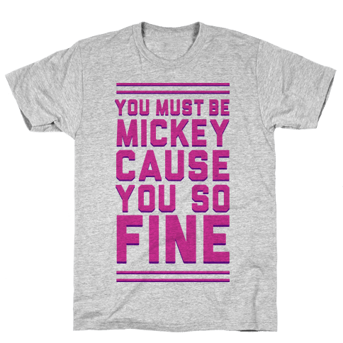 Must Be Mickey Mens T-Shirt