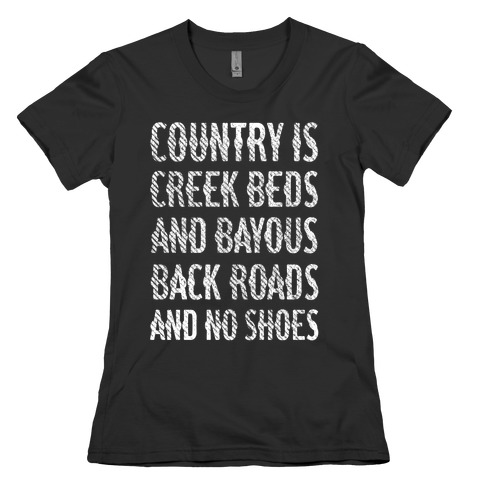 Country Is Womens T-Shirt